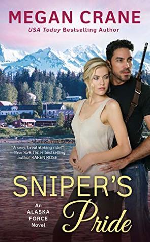 Sniper's Pride (Alaska Force, #2)