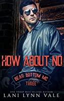 How About No (Bear Bottom Guardians MC, #3)