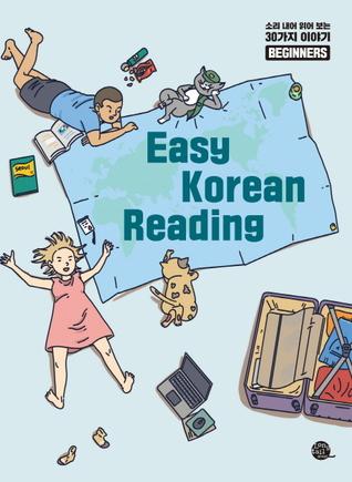 Easy Korean Reading For Beginners (소리내어 읽어보는 30가지 이야기)