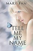 Tell Me My Name: A Fated Stars Novella