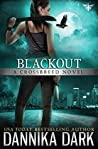 Blackout (Crossbreed, #5; Mageriverse #19)