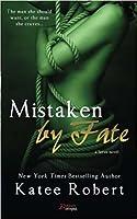 Mistaken by Fate (Serve, #3)