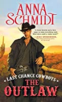 Last Chance Cowboys: The Outlaw