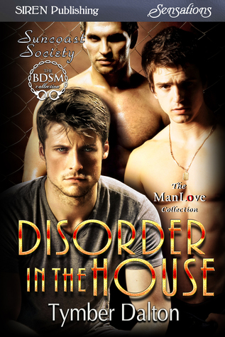 Disorder in the House by Tymber Dalton