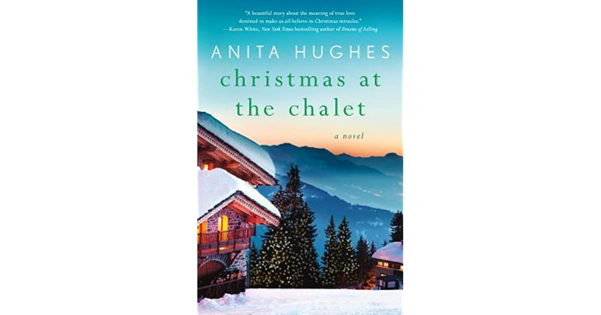 Christmas at the Chalet by Anita Hughes