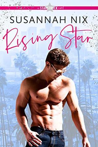 Rising Star (Starstruck, #2)