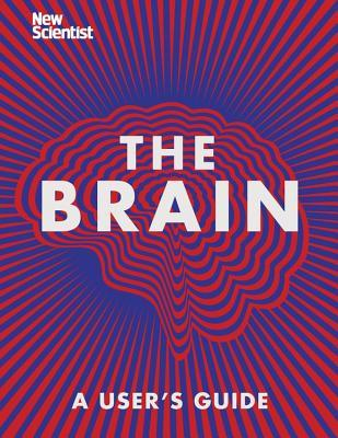 The Brain: A User's Guide