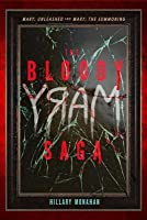 Bloody Mary, Book 1 The Bloody Mary Saga