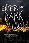 Enter the Dark House: Welcome to the Dark House / Return to the Dark House [bind-up]