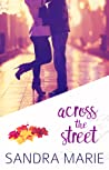 Across the Street (Romance for all Seasons #2)