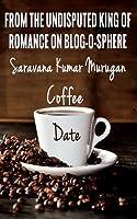 Coffee Date: The Real Taste of Love