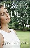 Love's Deja Vu: A Collection of Christian Romance