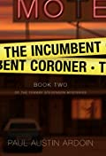 The Incumbent Coroner  (Fenway Stevenson Mysteries, #2)