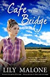 The Cafe by the Bridge (Chalk Hill #2)