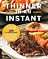 Thinner in an Instant Cookbook: Great-Tasting Dinners with 350 Calories or Less from the Instant Pot or Other Electric Pressure Cooker audiobook review