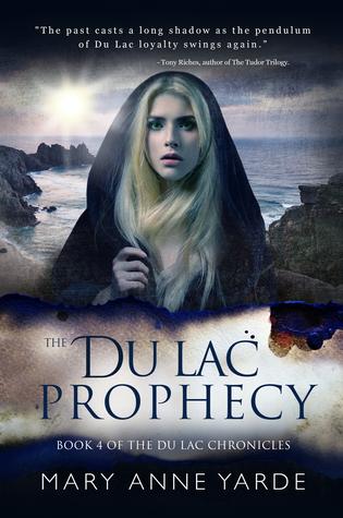 The Du Lac Prophecy (The Du Lac Chronicles, #4)