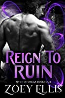 Reign to Ruin (Myth of Omega #4)