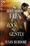Rock Me Gently (Havenwood Falls #12)
