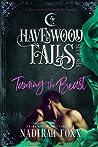 Taming the Beast (Havenwood Falls Sin & Silk #1)