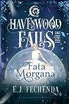 Fata Morgana (Havenwood Falls High #8)