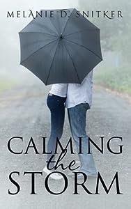 Calming the Storm: A Christian Romance Novel