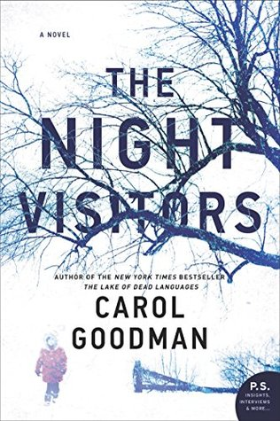 The Night Visitors by Carol Goodman