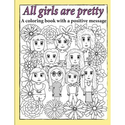 All Girls Are Pretty Children's Coloring Book By Julie Smith