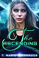 The Ascending (The Zola Flash Series Book 3)
