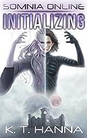 Initializing (Somnia Online, #1)