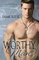 A Worthy Man (The Men of Halfway House #5)