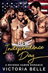 Her Independence Day: A Reverse Harem Romance