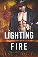 Lighting Fire (Californian Wildfire Fighters #1)
