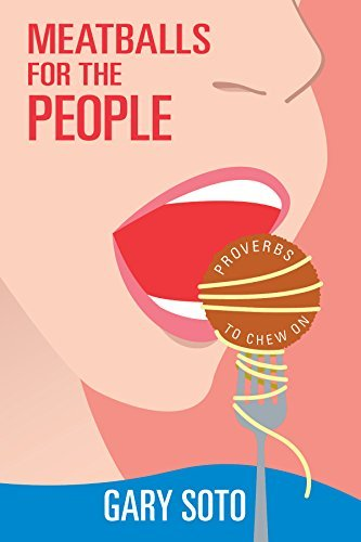 Meatballs for the People  by  Gary Soto