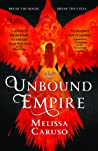 The Unbound Empire (Swords and Fire #3)