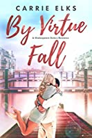 By Virtue Fall (Shakespeare Sisters Book 4)