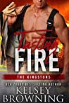 Tasting Fire (Steele Ridge: The Kingstons, #2)