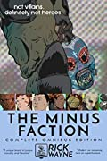The Minus Faction: Complete Omnibus Edition