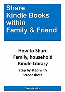 Share Books within Family & Friend: How to Share Family Kindle Library