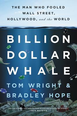 Billion Dollar Whale by Tom Wright
