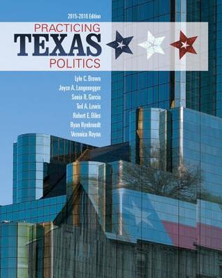 Practicing Texas Politics [with MindTap Political Science 1-Term Access Code]