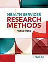 Health services research methods by leiyu shi health services research methods fandeluxe Gallery