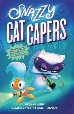 Snazzy Cat Capers by Deanna Kent