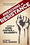 Preaching as Resistance by Phil Snider