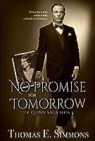 No Promise for Tomorrow (The Quinn Saga, Book 3)