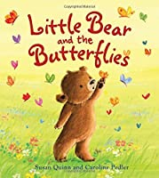 Storytime: Little Bear and the Butterflies: 1