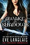 Awake in Shadows (The Forsaken Chronicles, #2)