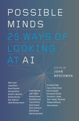 Possible Minds: 25 Ways of Looking at AI