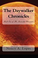 The Daywalker Chronicles (Immortal Chronicles #1)