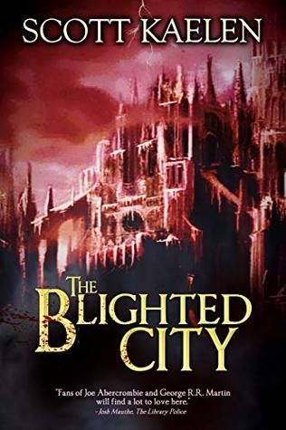 The Blighted City (The Fractured Tapestry #1)