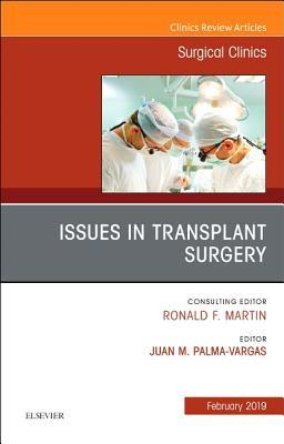 Issues in Transplant Surgery, an Issue of Surgical Clinics, eBook Juan Palma-Vargas